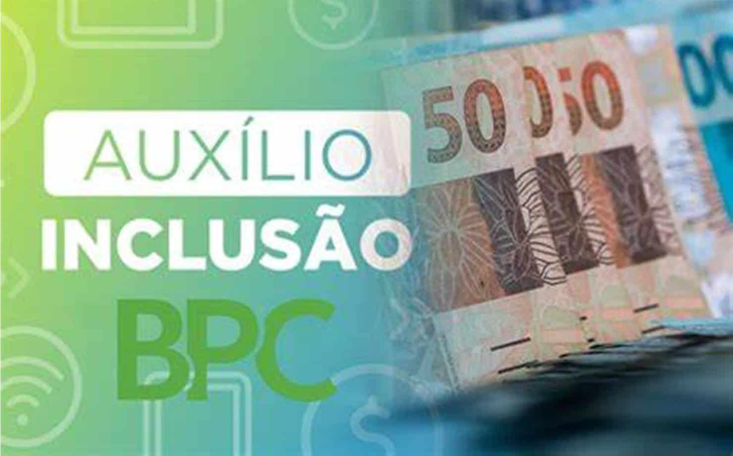 Auxílio-Inclusão: INSS começa a pagar benefício em outubro para inscritos no BPC